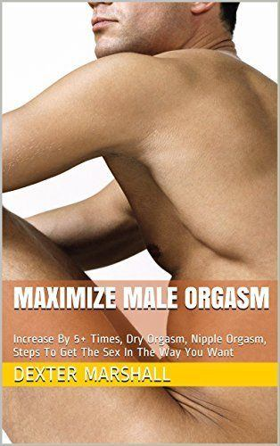 best of Demands orgasm male Physical of